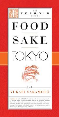 Food Sake Tokyo By Sakamoto, Yukari/ Suzuki, Takuya (PHT)